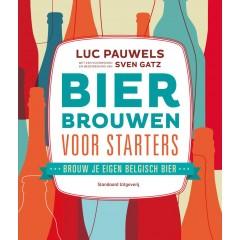 Bier brouwen voor starters - L. Pauwels S. Gatz